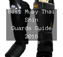 Top 10 Muay Thai Shin Guards
