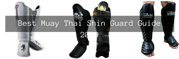 Best Muay Thai Shin Guards Guide 2019 - MAHQ Ultimate Guide